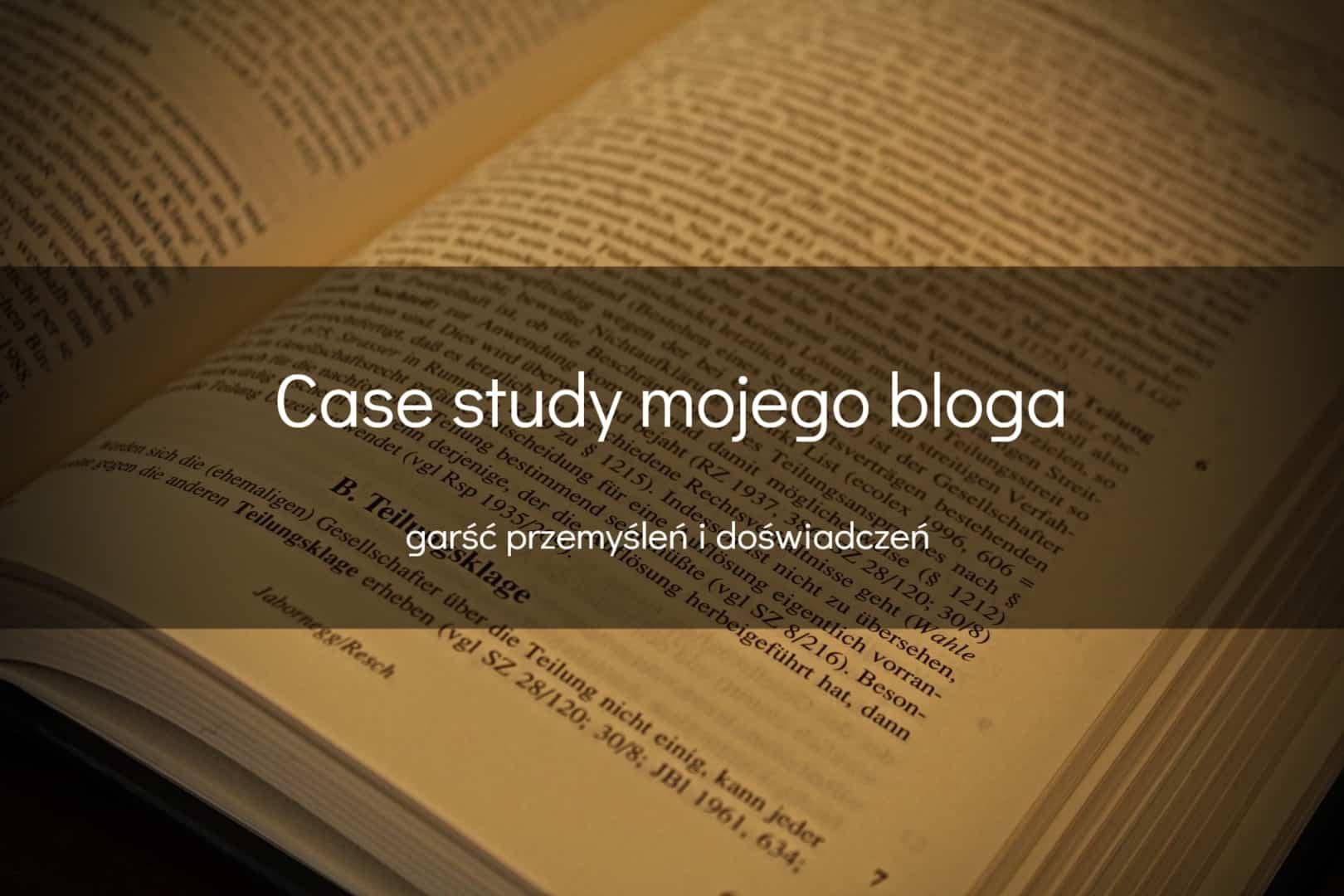 Case study mojego bloga - okładka
