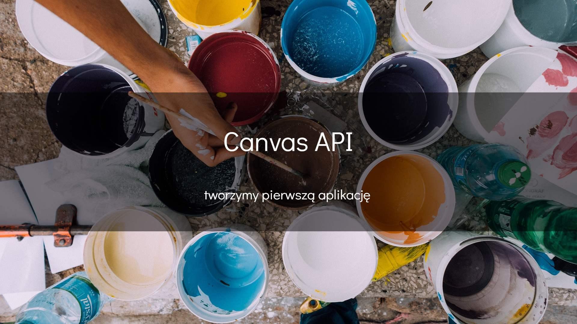 Podstawy pracy z canvas API