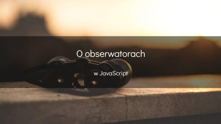 O obserwatorach w JavaScript - okładka