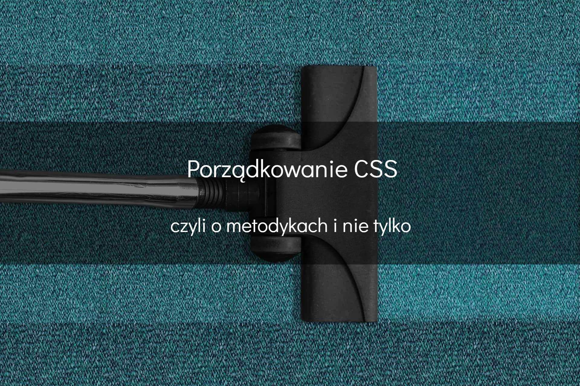 Porządkowanie kodu CSS