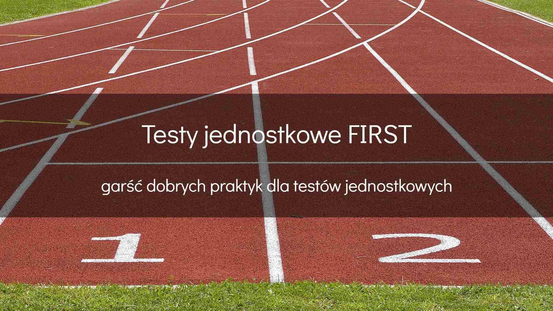 Testy jednostkowe FIRST - okładka